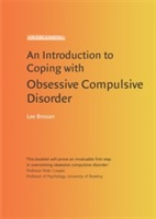 An Introduction to Coping with Obsessive Compulsive Disorder av Leonora Brosan (Heftet)