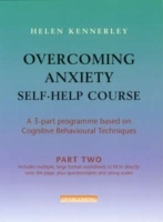 Overcoming Anxiety Self-Help Course Part 2 av Helen Kennerley (Heftet)