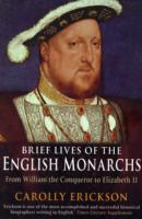 Brief Lives of the English Monarchs av Carolly Erickson (Heftet)