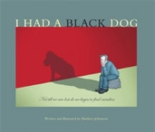 I Had a Black Dog av Matthew Johnstone (Heftet)
