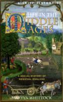 A Brief History of Life in the Middle Ages av Martyn J. Whittock (Heftet)