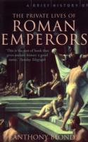 A Brief History of the Private Lives of the Roman Emperors av Anthony Blond (Heftet)