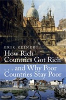 How Rich Countries Got Rich and Why Poor Countries Stay Poor av Erik S. Reinert (Heftet)