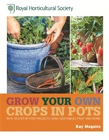 RHS Grow Your Own: Crops in Pots av Kay Maguire (Innbundet)