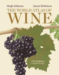 The world atlas of wine av Hugh Johnson og Jancis Robinson (Innbundet)
