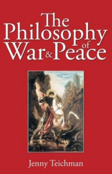 The Philosophy of War and Peace av Jenny Teichman (Heftet)