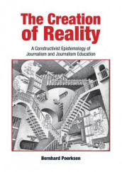 The Creation of Reality av Bernhard Poerksen (Heftet)