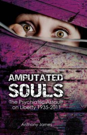 Amputated Souls av Anthony James (Heftet)