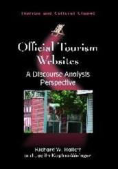 Official Tourism Websites av Richard W. Hallett og Judith Kaplan-Weinger (Innbundet)