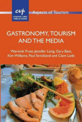 Omslag - Gastronomy, Tourism and the Media