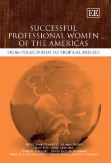 Successful Professional Women of the Americas av Betty Jane Punnett, Jo Ann Duffy, Suzy Fox, Ann Gregory, Terri R. Lituchy, Silvia Ines Monserrat, Miguel R. Olivas-Lujan og Neusa Maria Bastos F. Santos (Innbundet)