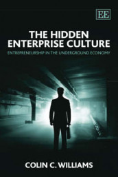 The Hidden Enterprise Culture av Colin C. Williams (Innbundet)