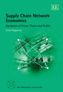 Supply Chain Network Economics av Anna Nagurney (Innbundet)