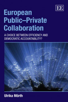 European Public-Private Collaboration av Ulrika Morth (Innbundet)