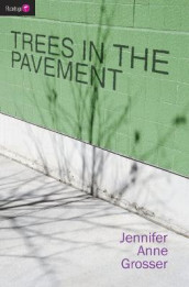 Trees in the Pavement av Jennifer Grosser (Heftet)