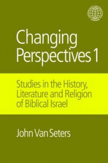 Changing Perspectives 1: I av John van Seters (Innbundet)