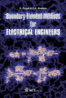 Boundary Element Methods for Electrical Engineers av Dragan Poljak og C. A. Brebbia (Innbundet)