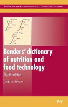 Benders' Dictionary of Nutrition and Food Technology av David A. Bender (Innbundet)