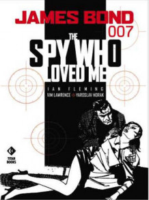 James Bond: Spy Who Loved Me av Ian Fleming, Jim Lawrence og Yaroslav Horak (Heftet)