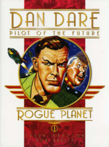 Classic Dan Dare - Rogue Planet av Frank Hampson (Innbundet)
