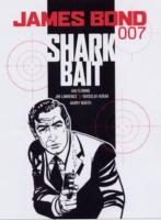James Bond - Shark Bait av Ian Fleming, Jim Lawrence, Yaroslav Horak og Harry North (Heftet)