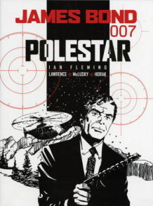 James Bond - Polestar av Ian Fleming, Jim Lawrence, Yaroslav Horak og John McLusky (Heftet)