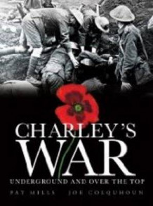 Charley's War (Vol. 6) - Underground and Over the Top av Pat Mills (Innbundet)