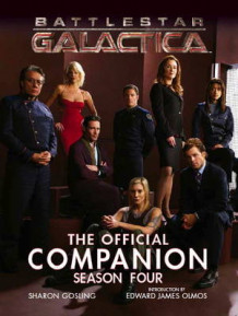 Battlestar Galactica - the Official Companion Season Four av Sharon Gosling (Heftet)