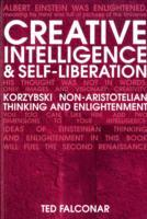 Creative Intelligence and Self-Liberation av Ted Falconar (Heftet)