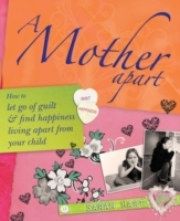 A Mother Apart av Sarah Hart (Heftet)