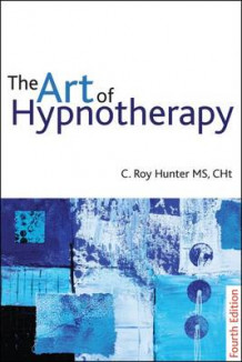 Art of Hypnotherapy av Roy Hunter (Heftet)