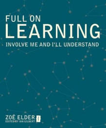 Full on Learning av Zoe Elder (Heftet)
