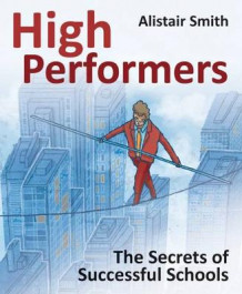 High Performers av Alistair Smith (Heftet)
