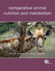 Comparative Animal Nutrition and Metabolism av Peter R. Cheeke og E. S. Dierenfeld (Heftet)