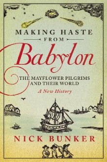 Making Haste From Babylon av Nick Bunker (Heftet)