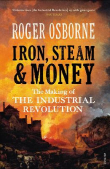 Iron, Steam & Money av Roger Osborne (Heftet)