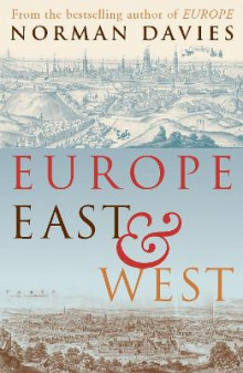 Europe East and West av Norman Davies (Heftet)