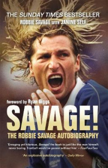 Savage! av Robbie Savage og Janine Self (Heftet)