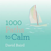 A Thousand Paths to Calm av David Baird (Heftet)