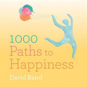 A Thousand Paths to Happiness av David Baird (Heftet)