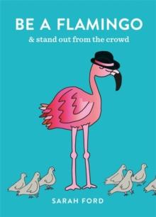 Be a flamingo av Sarah Ford (Heftet)