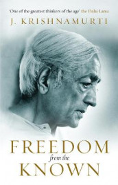 Freedom from the Known av J. Krishnamurti (Heftet)