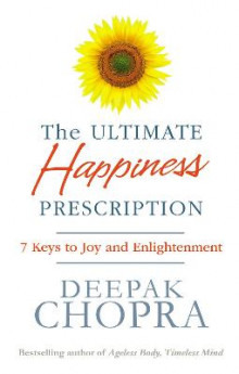 The Ultimate Happiness Prescription av Deepak Chopra (Heftet)