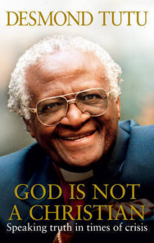 God Is Not A Christian av Archbishop Desmond Tutu og John Allen (Heftet)