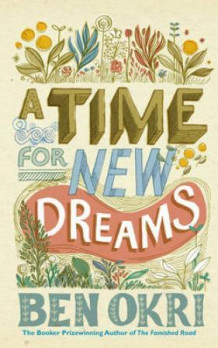 A time for new dreams av Ben Okri (Heftet)