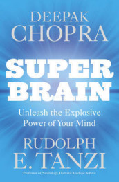 Super Brain - Unleashing the Explosive Power of Your Mind av Rudolph E. Tanzi (Heftet)