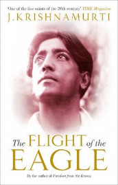 The Flight of the Eagle av J. Krishnamurti (Heftet)