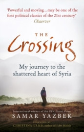 The Crossing av Samar Yazbek (Heftet)