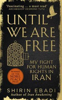 Until we are free - my fight for human rights in iran av Shirin Ebadi (Heftet)
