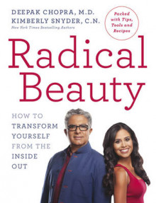 Radical Beauty av Deepak Chopra og Kimberly Snyder (Heftet)